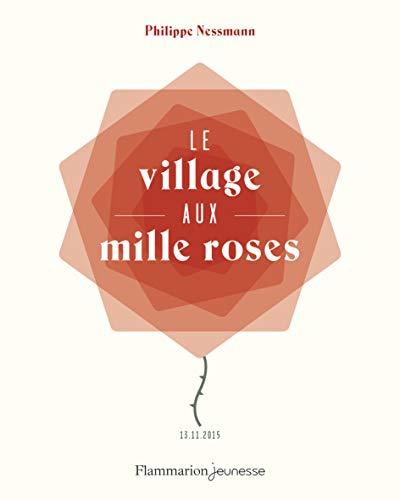 Le village aux mille roses