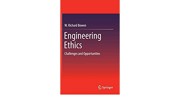 Engineering Ethics: Ethical Challenges for Robotic and Automation Engineers