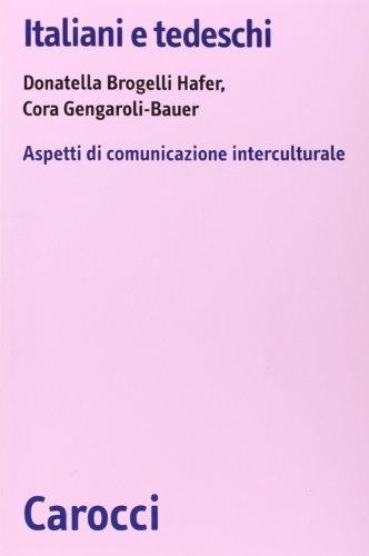 Italiani e tedeschi. Aspetti di comunicazione interculturale