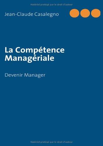La Compétence Managériale - Devenir Manager