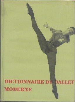 Dictionnaire du ballet moderne.