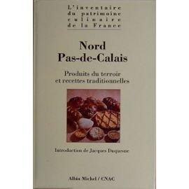 Nord-Pas-de-Calais : produits du terroir et recettes traditionnelles