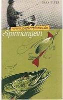 Spinnangeln. Ein Lehrbuch m. besonderen Abschnitten üb. Die Hechtangel m. dem lebenden u. toten Köderfisch u. üb. Das Schleppangeln. Bearb. F. Stange.