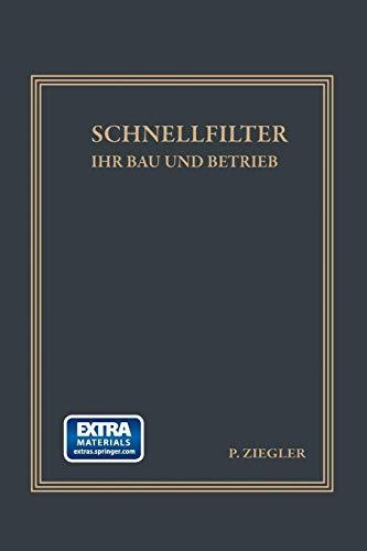 Schnellfilter ihr Bau und Betrieb (German Edition)