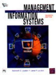 Management Information Systems Managing the Digital Firm (10th Economy Edition)