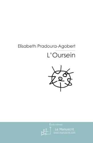 L'Oursein (ESSAIS ET DOCUM) par Elisabeth Pradoura-Agobert