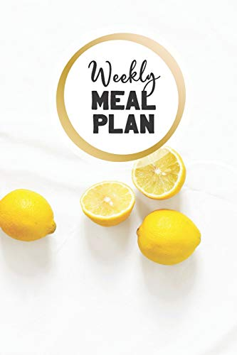 Weakly Meal Plan: Diet Journal for 1 Year 52 Weeks Plan Your Meals Achieve Your Weight Loss Goals Practice Keto Diet Weekly with Breakfast Lunch Dinner Net Carbs Calorie Tracker  6' x 9'