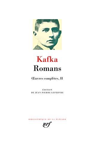 Œuvres complètes, II:Romans: OEuvres complètes II par Franz Kafka