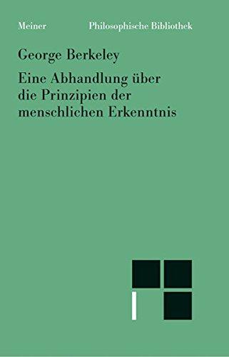 Eine Abhandlung über die Prinzipien der menschlichen Erkenntnis: Neuübersetzung (Philosophische Bibliothek, Band 532)