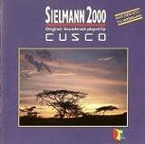 Cusco - Sielmann 2000 [Soundtrack]