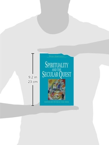 Spirituality and the Secular Quest (World Spirituality, V. 22)