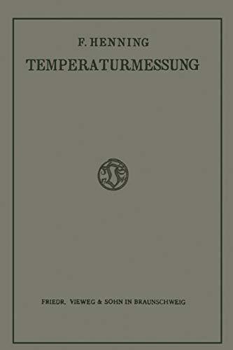 Die Grundlagen, Methoden und Ergebnisse der Temperaturmessung