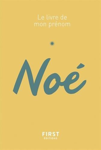 Le livre de mon prénom - Noé par Jules LEBRUN
