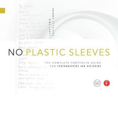 no-plastic-sleeves-the-complete-portfolio-guide-for-photographers-and-designers-author-larry-volk-ap