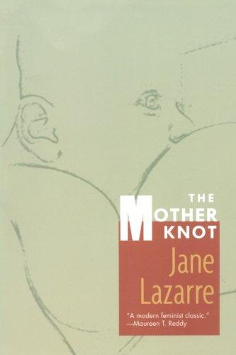 The Mother Knot por Jane Lazarre