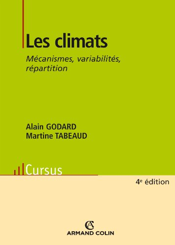 Les climats: Mécanismes, variabilité et répartition