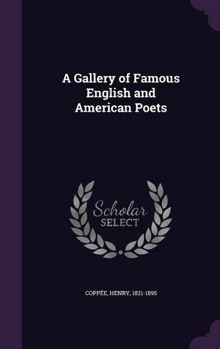 A Gallery of Famous English and American Poets