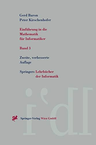 Einführung in die Mathematik für Informatiker: Band 3 (Springers Lehrbücher Der Informatik) (German Edition)