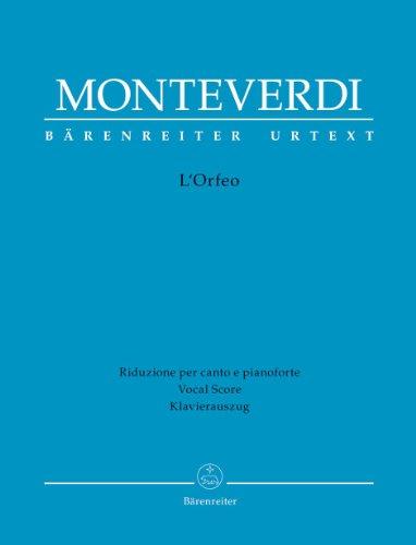 L'Orfeo: Favola in musica in einem Prolog und 5 Akten. Klavierauszug, Urtextausgabe