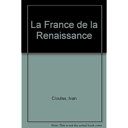 La France de la Renaissance