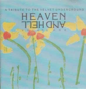 Heaven and hell 1-A tribute (by Chapterhouse, Telescopes, Nirvana..)