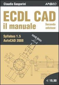 ECDL CAD. Il manuale