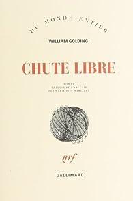 Chute libre par William Golding