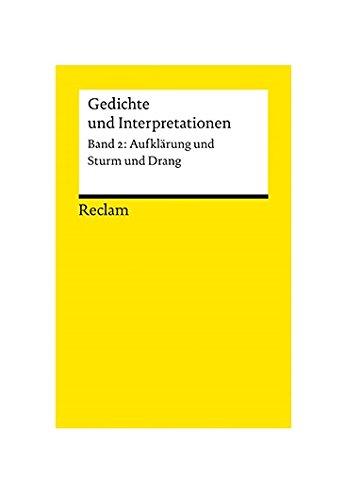 Gedichte und Interpretationen, Band 2: Aufklärung und Sturm und Drang