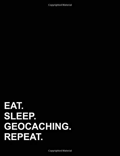 Eat Sleep Geocaching Repeat: Isometric Graph Paper Notebook: 1/4 Inch Equilateral Triangle