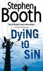 Dying to Sin (Cooper and Fry Crime Series, Book 8) by Stephen Booth (2008-05-06)