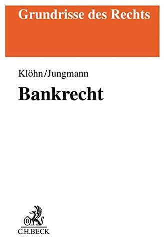 Bankrecht (Grundrisse des Rechts)