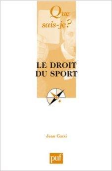 Le droit du sport de Jean Gatsi ( 7 novembre 2007 )