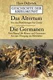 Geschichte der Kriegskunst. Das Altertum, Die Germanen - Hans Delbrück