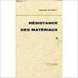 Résistance des matériaux, tome 1 par Charles Massonnet
