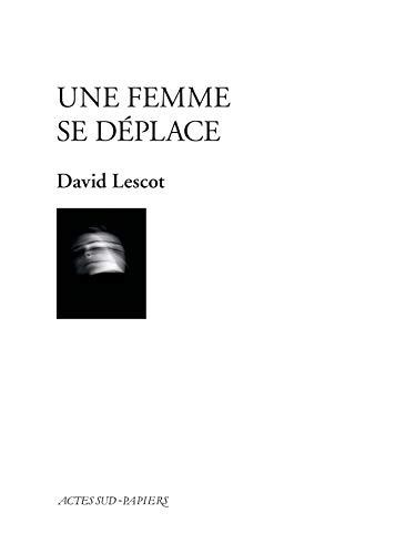 Livre electronique gratuit Une femme se déplace: comédie musicale (PAPIERS (TEXTES)