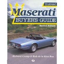 Illustrated Maserati Buyer's Guide