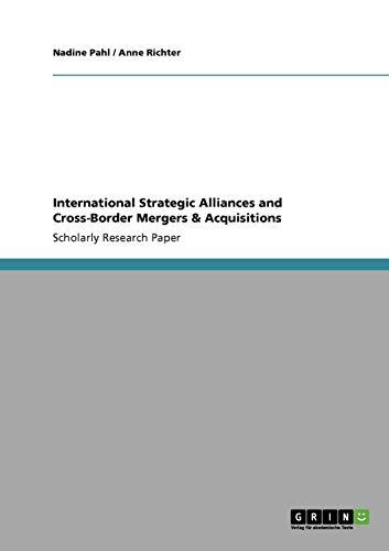 International Strategic Alliances and Cross-Border Mergers & Acquisitions