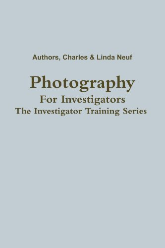 Photography For Investigators