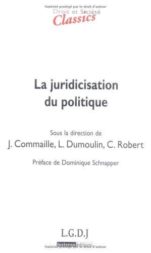 La juridicisation du politique par Jacques Commaille