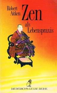 Download Zen als Lebenspraxis.
