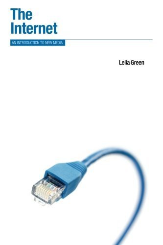 The Internet: An Introduction to New Media (Berg New Media Series) by Green, Leila (2010) Paperback