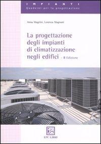 La progettazione degli impianti di climatizzazione negli edifici