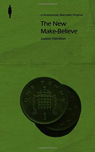 The New Make-Believe por Judson Hamilton