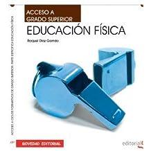 Acceso a Ciclos Formativos de Grado Superior. Parte Especifica Educación Física (Colección 1609)