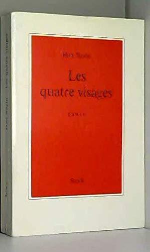 Han Suyin. Les Quatre visages (The Four faces). Roman traduit de l'anglais par Colette M. Huet