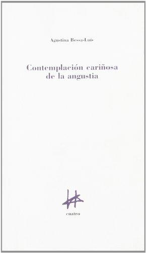 Contemplación cariñosa de la Angustia por Agustina Bessa Luís