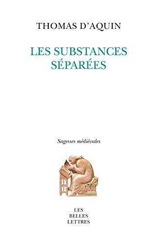 Les substances séparées par Thomas d' Aquin