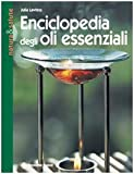 Enciclopedia degli olii essenziali