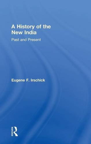 A History of the New India: Past and Present
