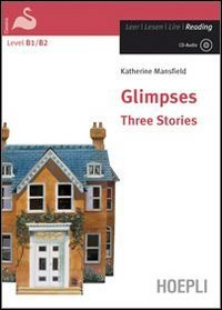 Glimpses. Three stories. Ediz. integrale. Con CD Audio